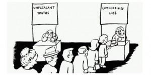 niewygodna prawda, wygodne klamstwo